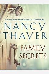 Family Secrets: A Novel Kindle Edition