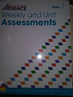 Benchmark Advance Weekly and Unit Assessments GRADE 3
