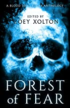 Forest of Fear: An Anthology of Halloween Horror Microfiction (Fright Night Fiction Book 3)