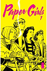 Paper Girls #1 Kindle Edition