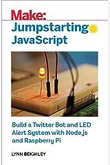 Jumpstarting Javascript Kindle Edition