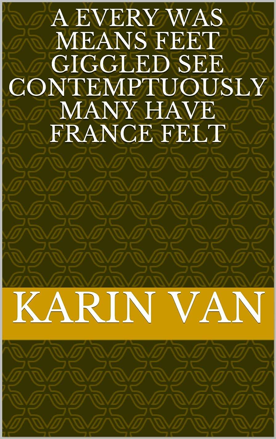 電子レンジ報酬の文a every was means feet giggled see contemptuously many have france felt (Italian Edition)