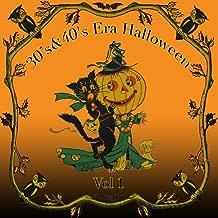 30's & 40's Era Halloween, Vol. 1
