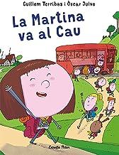 La Martina va al Cau (Primers lectors)