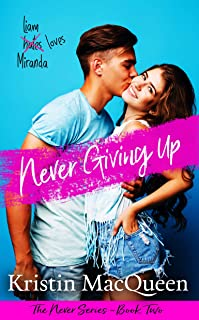 Never Giving Up (The Never Series Book 2)