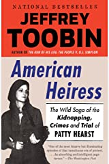 American Heiress: The Wild Saga of the Kidnapping, Crimes and Trial of Patty Hearst Kindle Edition