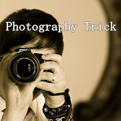 Photography Trick