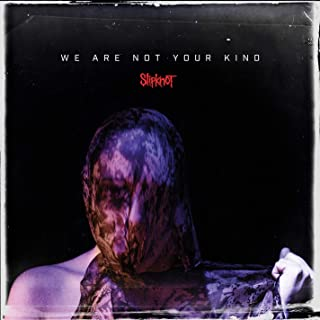 We Are Not Your Kind [Explicit]
