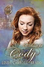 A Bride for Cody (The Proxy Brides Book 42)
