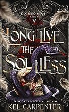 Long Live the Soulless (Dark Maji)