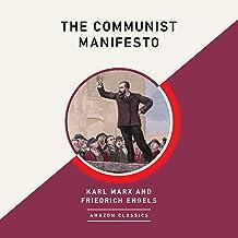 The Communist Manifesto (AmazonClassics Edition)