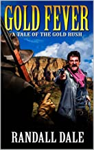 Gold Fever: A Bounty in the West: A Western Adventure
