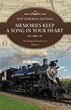 Memories Keep A Song In Your Heart