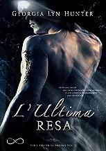 L'ultima resa (Serie Fallen Guardian Vol. 1) (Italian Edition)