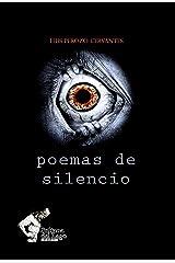 Poemas de silencio: Bosquejos de una voz (Spanish Edition) Kindle Edition