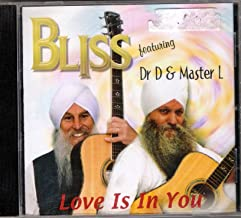 Bliss Featuring Dr.D & Master L: Love Is In You