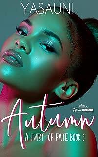 Autumn: Twist Of Fate Book Three