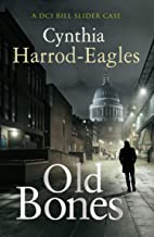 Old Bones (Bill Slider Mysteries Book 19)