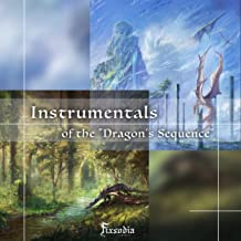 """Instrumentals of the """"Dragon's Sequence"""""""