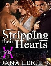 Stripping Their Hearts (TRI-X Book 1)