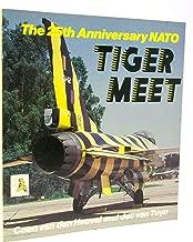 The 25th Anniversary NATO Tiger Meet (Osprey Colour Series)