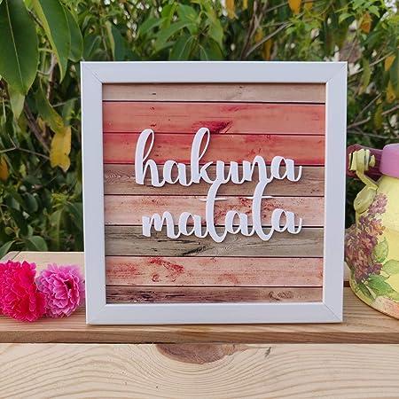 IMI Studios Wooden Hakuna Matata Frame for Wall Hangings or Table Decor