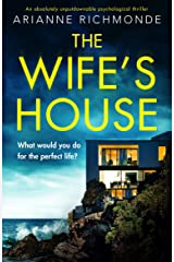 The Wife's House: An absolutely unputdownable psychological thriller Kindle Edition