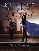 Elly's Tales: Elly of Ellyville Returns (Elly's Tales Book 2)