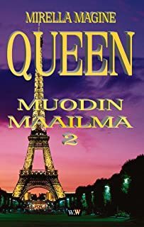 QUEEN, Muodin Maailma 2 (Finnish Edition)