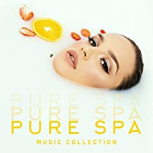 Pure Spa Music Collection - Calm Down, Nature Sounds, Spa Music, Finest Chillout & Lounge