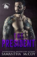 The President: Devil's Henchmen MC, Book Two