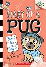 Paws for a Cause: A Branches Book (Diary of a Pug #3)
