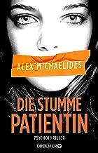 Die stumme Patientin: Psychothriller (German Edition)