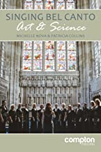 Singing Bel Canto: Art and Science
