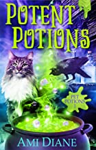 Potent Potions (Pet Potions Mystery, 1)