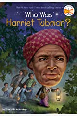 Who Was Harriet Tubman? (Who Was?) Kindle Edition