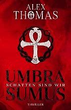 Umbra Sumus - Schatten sind wir (Catherine Bell 2) (German Edition)