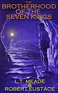 THE BROTHERHOOD OF THE SEVEN KINGS (classic crime mystery with the original illustrations)