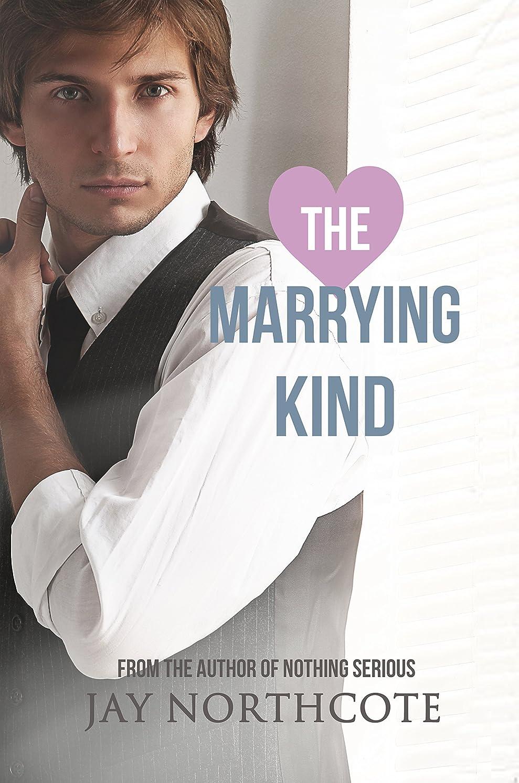 荒野悪行過剰The Marrying Kind (Owen & Nathan Book 2) (English Edition)