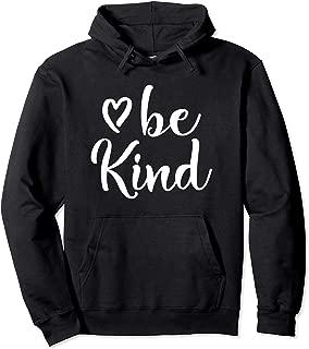 Inspirational, Be Kind, Positive, Motivational Hoodie