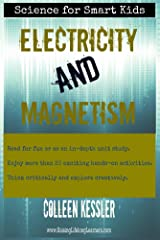 Electricity and Magnetism (Science for Smart Kids) Kindle Edition