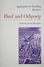 Approaches to Teaching Homer's Iliad and Odyssey (Approaches to Teaching World Literature, 13) (Approaches to Teaching World Literature (Hardcover))