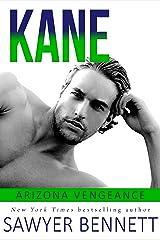 Kane: An Arizona Vengeance Novel Kindle Edition