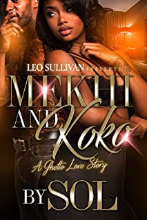 Mekhi & KoKo: A Ghetto Love Story