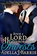 Lord Heathborough Invests (The Traitor Lords Saga Book 2)