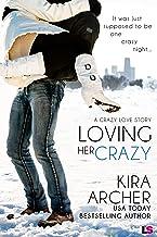 Loving Her Crazy (Crazy Love Book 3)