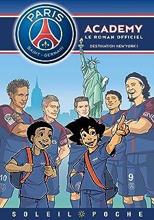 Paris Saint-Germain Academy - Destination New York !
