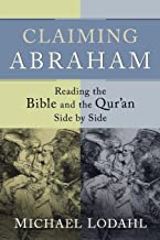Best abraham in bible and quran Reviews