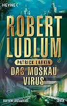 Das Moskau Virus: Roman (COVERT ONE 6) (German Edition)