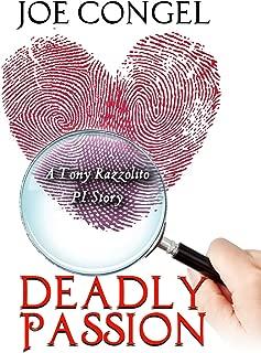 DEADLY PASSION: A Tony Razzolito PI Story (The Razzman Files Book 2)